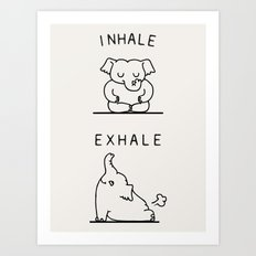 Inhale Exhale Elehant Art Print