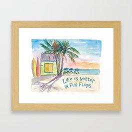 Life is better in Flip Flops Caribbean Beach Scene Framed Art Print