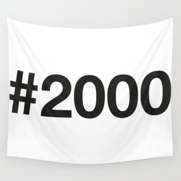 2000 Wall Tapestry