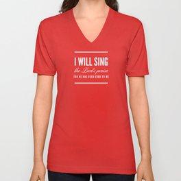 I Will Sing - Psalm 13:6 Unisex V-Neck
