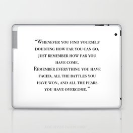 Remember how far you've come - quote Laptop & iPad Skin