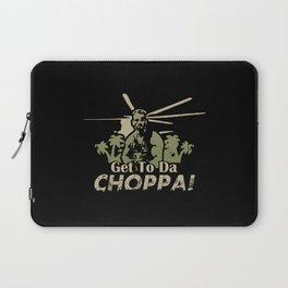 Get To Da Choppa! Laptop Sleeve