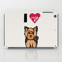 yorkie iPad Cases featuring I Love My Yorkie by Gellygen Creative