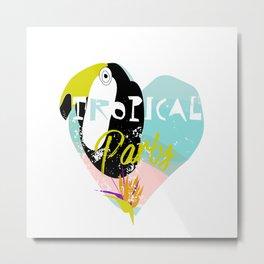 Tropical party Metal Print