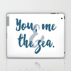 You, Me & the Sea Laptop & iPad Skin