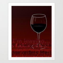 Movie Drink Quotes - Sideways Art Print
