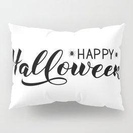 Happy Halloween calligraphy hand lettering  Pillow Sham