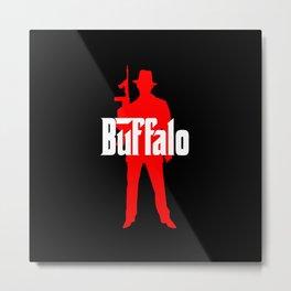 buffalo mafia Metal Print