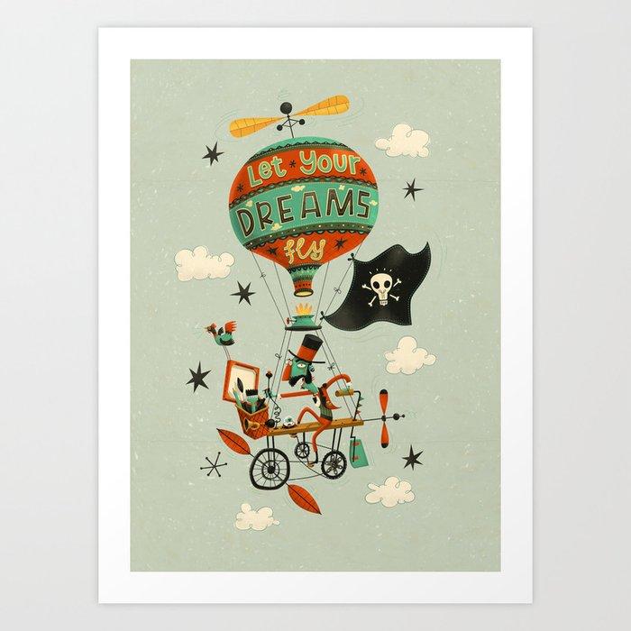 Make Your Dreams Fly Art Print