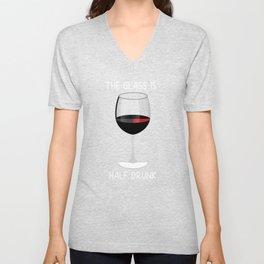 Wine Half Drunk Funny Wine Drinker Unisex V-Neck