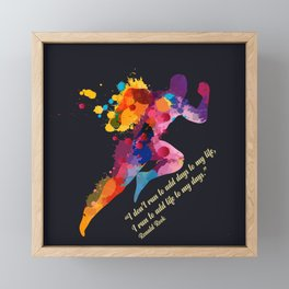 A runners and winners short life quote Framed Mini Art Print