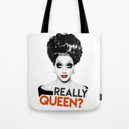 """Really, Queen?"" Bianca Del Rio, RuPaul's Drag Race Queen Tote Bag"