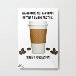 Coffee Alert Metal Print