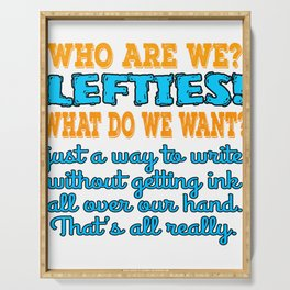 """A Lefty Tee For Left Handed People Saying """"Who Are We Lefties? What Do We Want?"""" T-shirt Design Serving Tray"""