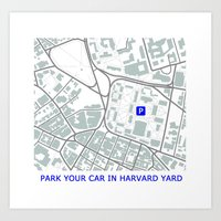 Park Your Car in Harvard Yard v 1.0 Art Print
