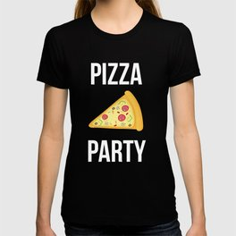 Pizza Party Funny Slice Design T-shirt