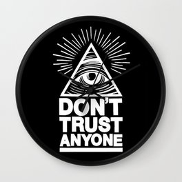 Illuminati Don't Trust Anyone Wall Clock