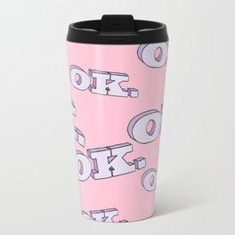 OK. Travel Mug