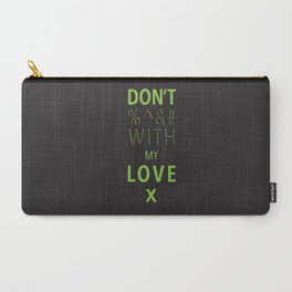 Don't Carry-All Pouch
