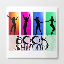 BOOK SHIMMY Metal Print