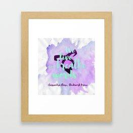 WE LIVE AND BREATHE WORDS   CASSANDRA CLARE Framed Art Print