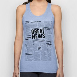The Good Times Vol. 1, No. 1 / Newspaper with only good news Unisex Tank Top