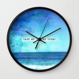 Take me to the ocean Wall Clock