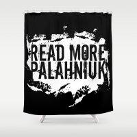 chuck Shower Curtains featuring Read More Palahniuk     Chuck Palahniuk by Silvio Ledbetter