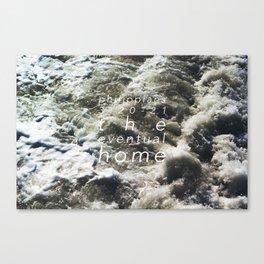 the eventual home. Canvas Print