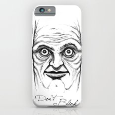 Don't Blink iPhone 6s Slim Case