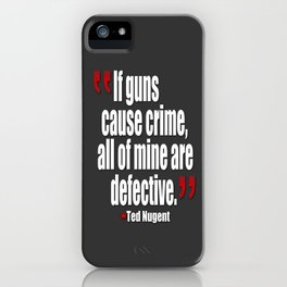 al mine are defective. iPhone Case