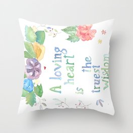 Quote for Life Throw Pillow