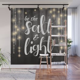 Be The Salt & Light Wall Mural