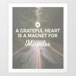 Grateful Heart Miracle Magnet Art Print