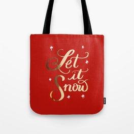 Let It Snow Tote Bag