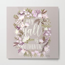 My Y'all is Authentic – Spring Palette Metal Print
