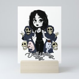 Death is a funny thing Mini Art Print