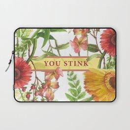 You Stink Laptop Sleeve