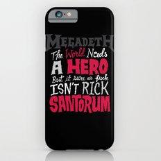 MegaSantorum Slim Case iPhone 6s