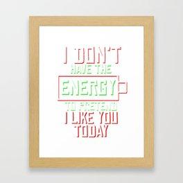Cool & Funny Pretending Tshirt Design Energy to pretend Framed Art Print