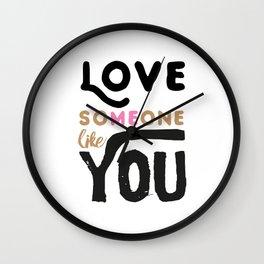 Love someone like you - LOVE ME / LOVE YOU Wall Clock