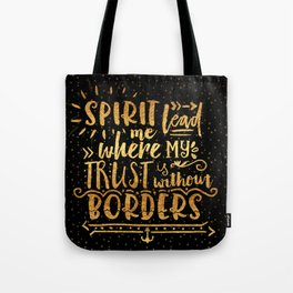 Trust Without Borders 2 Tote Bag