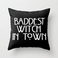 ahs Throw Pillows featuring Baddest Witch In Town AHS by Zharaoh