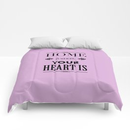 Home is where - pink Comforters