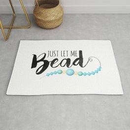 Just Let Me Bead Rug