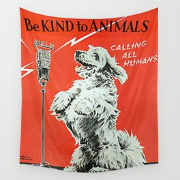 Be Kind To Animals 6 Wall Tapestry