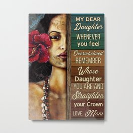 Native American Poster Hawaii Girl My Dear Daughter Metal Print