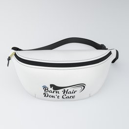 Horse Lover Barn Hair Don't Care Fanny Pack