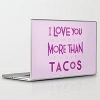 taco Laptop & iPad Skins featuring Taco Valentine by Josh LaFayette