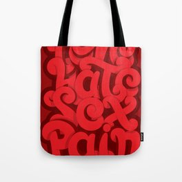 Love - Hate - Sex - Pain Tote Bag